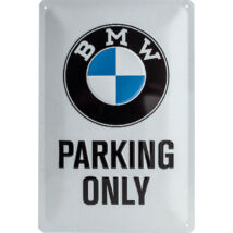 BMW PARKING ONLY TÁBLAKÉP