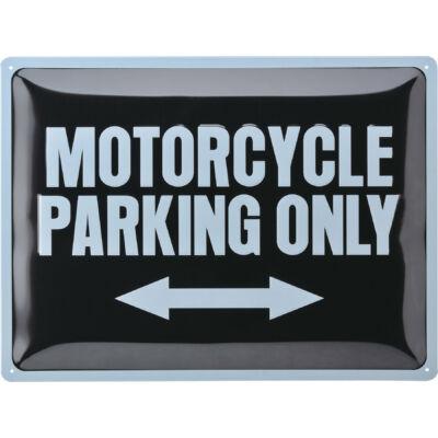 MOTORCYCLE PARKING ONLY TÁBLAKÉP