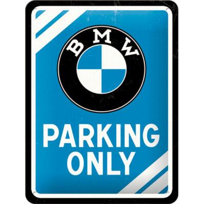 BMW PARKING ONLY TÁBLAKÉP